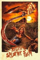 Nonton film Return To Splatter Farm (2020) terbaru