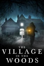 Nonton film The Village in the Woods (2019) terbaru