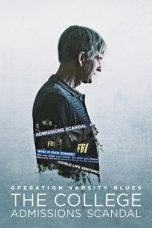 Nonton film Operation Varsity Blues: The College Admissions Scandal (2021) terbaru
