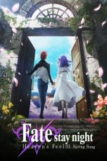 Nonton film Fate/stay night: Heaven's Feel III. Spring Song (2020) terbaru