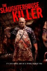 Nonton film The Slaughterhouse Killer (2020) terbaru