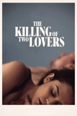 Nonton film The Killing of Two Lovers (2020) terbaru