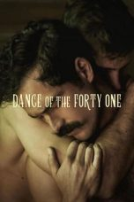 Nonton film Dance of the Forty One (2020) terbaru